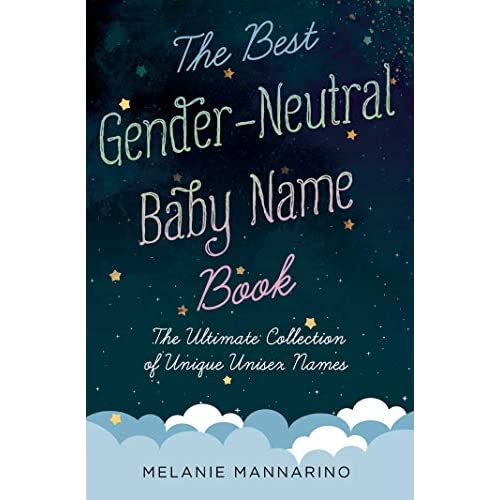Buy The Best Gender-Neutral Baby Name Book: The Ultimate