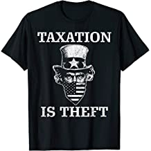 99242587 Ubuy Hong Kong Online Shopping For taxation is theft gift shirt in ...